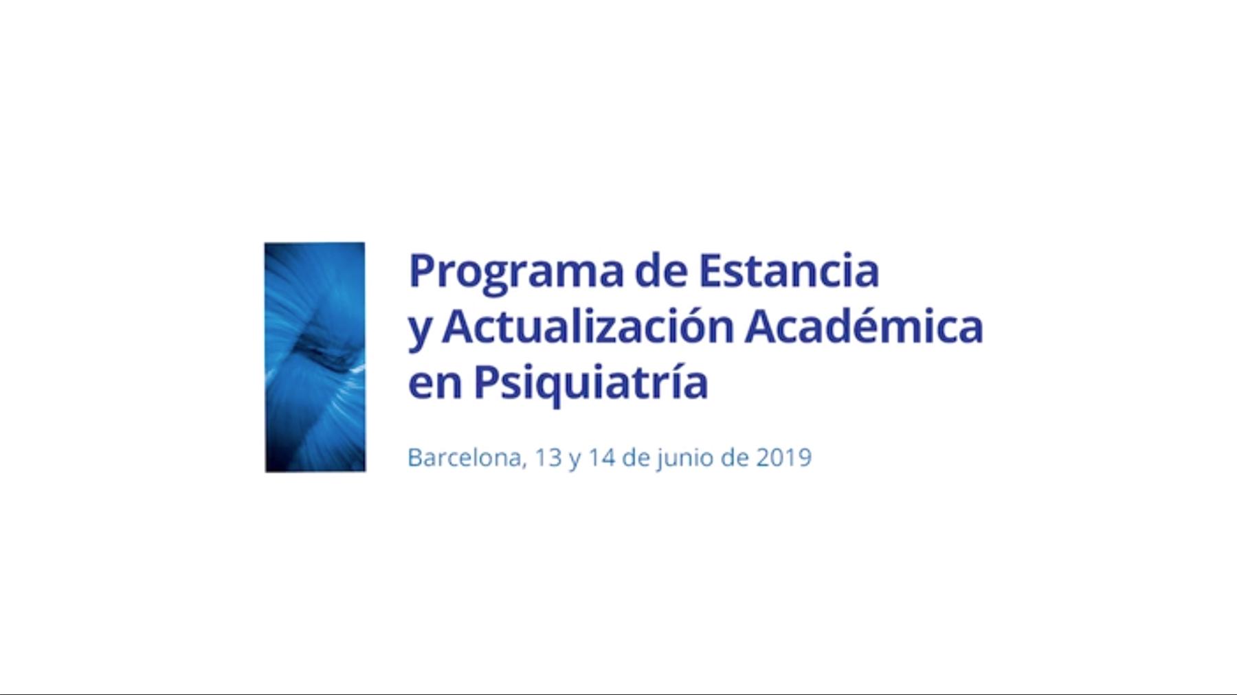 Programa de Estancia y Actualización Académica en Psiquiatría. Junio 2019